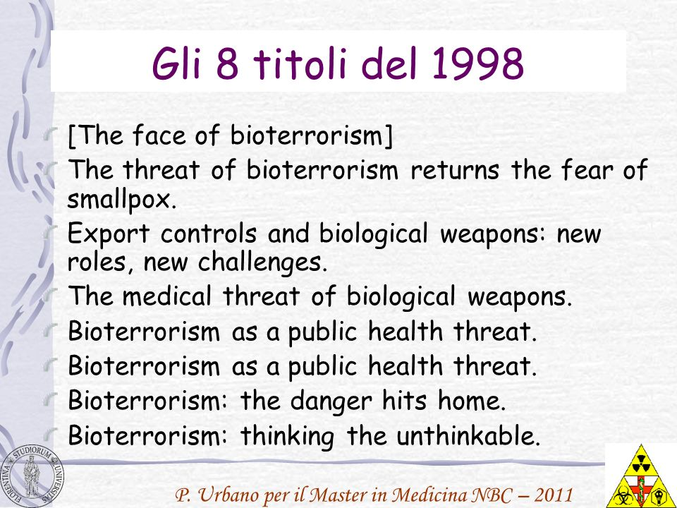 Gli 8 titoli del 1998 [The face of bioterrorism]